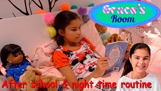 After School & Night Time Routine | Grace