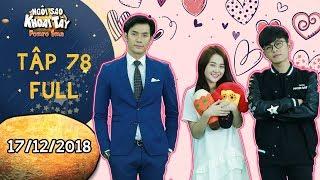 Ngôi sao khoai tây|tập 78 full: Hoàng Vũ, Khánh Toàn bày trò để được nhận quà Valentine từ Song nghi
