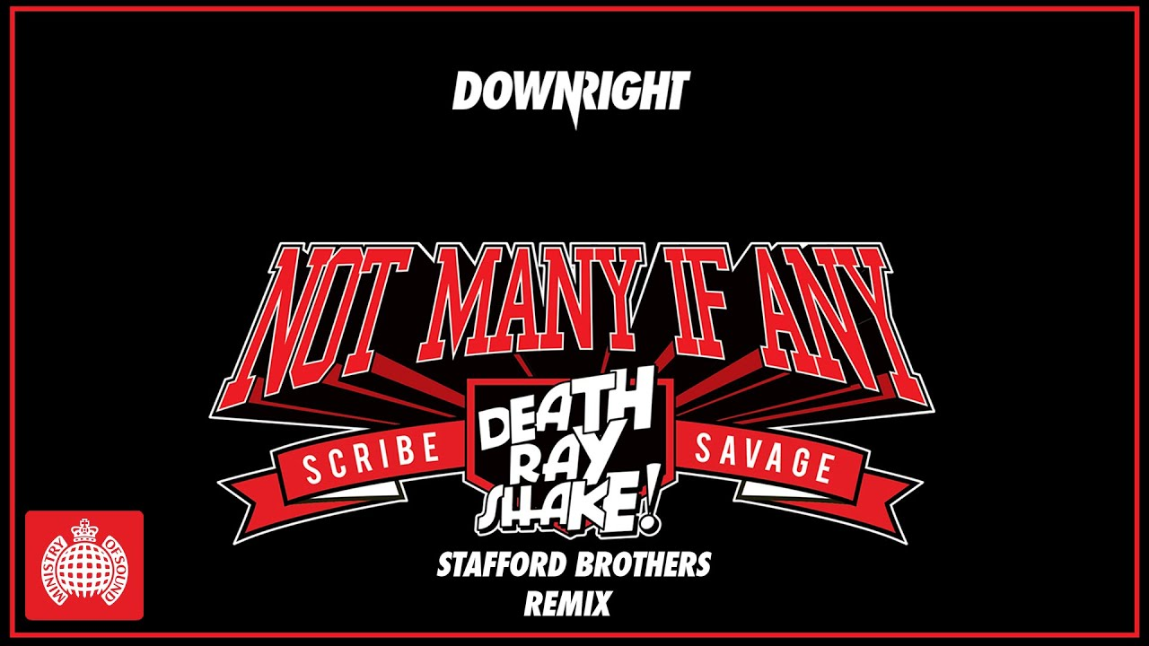 Download Death Ray Shake & Scribe & Savage -  Not Many If Any (Stafford Brothers Remix)