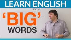 "Improve your English vocabulary: Better words than ""BIG"""