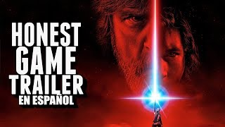 Star Wars: The Last Jedi - Honest Trailers en Español