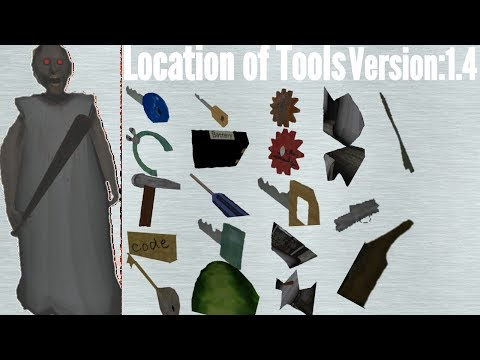 Location of Tools in Granny(Version:1.4)(for