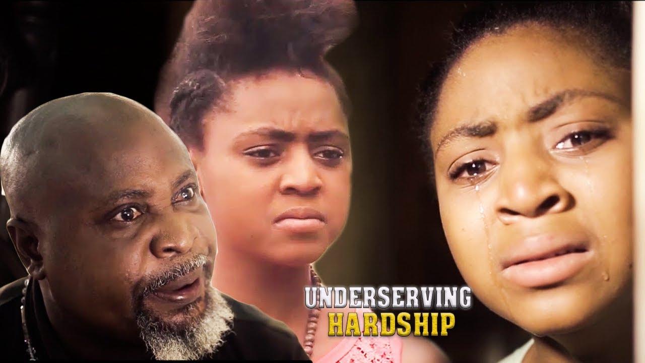 Download Undeserving Hardship Season 2 REGINA DANIELS  2018 NOLLYWOOD LATEST MOVIE   NIGERIAN NOLLYWOOD MOVIE