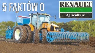 5 faktów o RENAULT Agriculture [Matheo780]