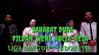 "Bintang Tamu Sahabat Duta "" Fildan, Weni, Aulia, Reza "" Lida Indosiar"