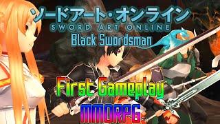 Sword Art Online : Black Swordsman Watcha Playin'? First Gameplay MMORPG