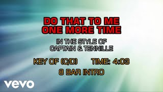 Captain & Tennille - Do That To Me One More Time (Karaoke)