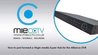port forwarding guide for alliance or hikvision dvr on a virgin router