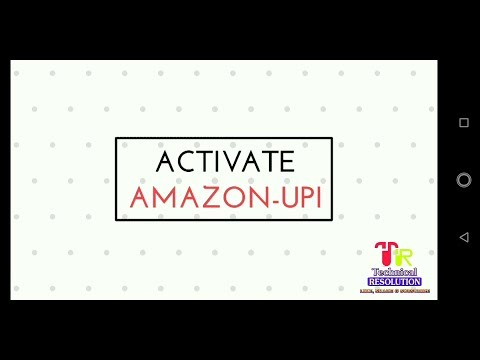 Amazon UPI Payment Activation | Pay via Amazon upi offers activation Mp3