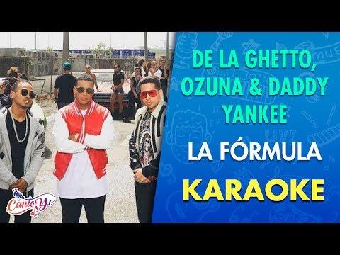 De La Ghetto, Ozuna & Daddy Yankee - La fórmula (Karaoke) | CantoYo