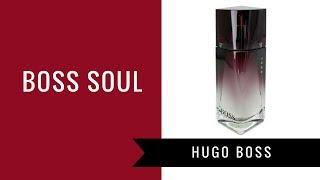 Boss Soul by Hugo Boss   Fragrance Review