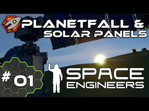 Planetfall & Solar Panels - Space Engineers #01