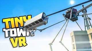 GIANT ROBOT SPIDER ATTACKS CITY! - Tiny Town VR Gameplay Part 4 - VR HTC Vive Gameplay