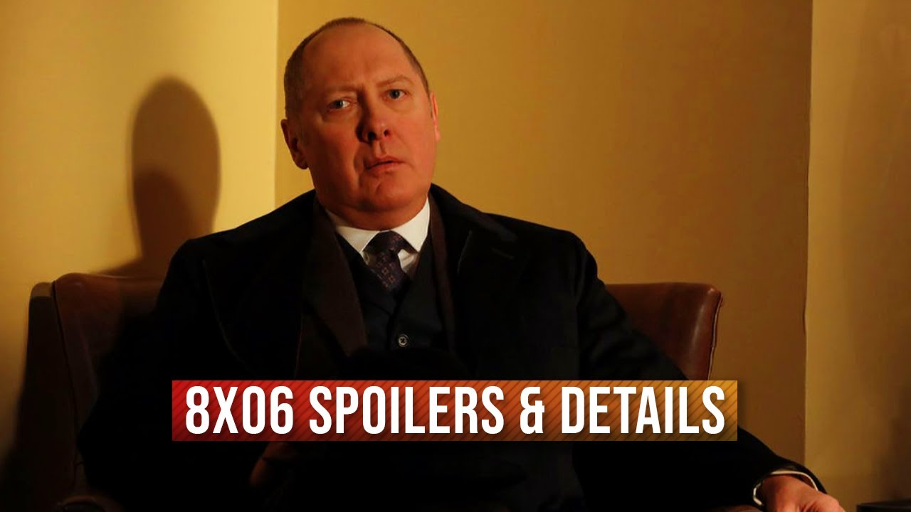 Download The Blacklist 8x06 Spoilers & Details Season 8 Episode 6 Sneak Peek