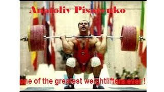 Anatoliy Pisarenko one of the greatest weightlifters ever !