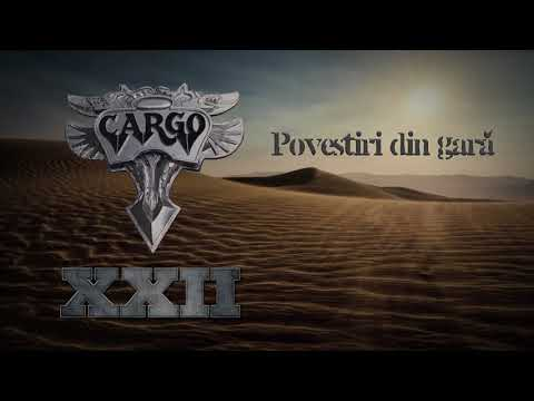 Cargo - Povestiri din gara (Offical Audio)