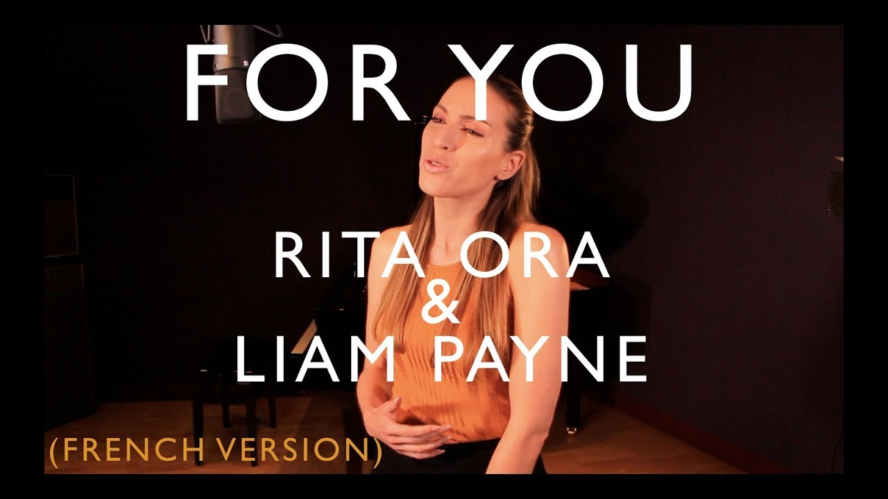 FOR YOU ( FRENCH VERSION ) RITA ORA, LIAM PAYNE ( FIFTY SHADES FREED ) SARA'H COVER #1