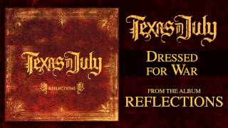 Watch Texas In July Dressed For War video