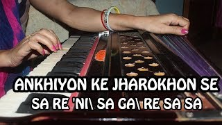 How to Play Ankhiyon Ke Jharokhon Se on Harmonium (Tutorial & Notation) - Rashmi Bhardwaj
