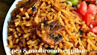 BEST VEG PILAU RECIPE EVER!! | PEA AND MUSHROOM VEG PILAU | HOW TO MAKE PILAU | KALUHI'S KITCHEN