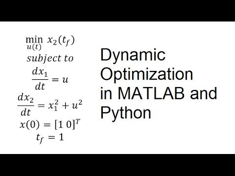 Dynamic Optimization in MATLAB and Python