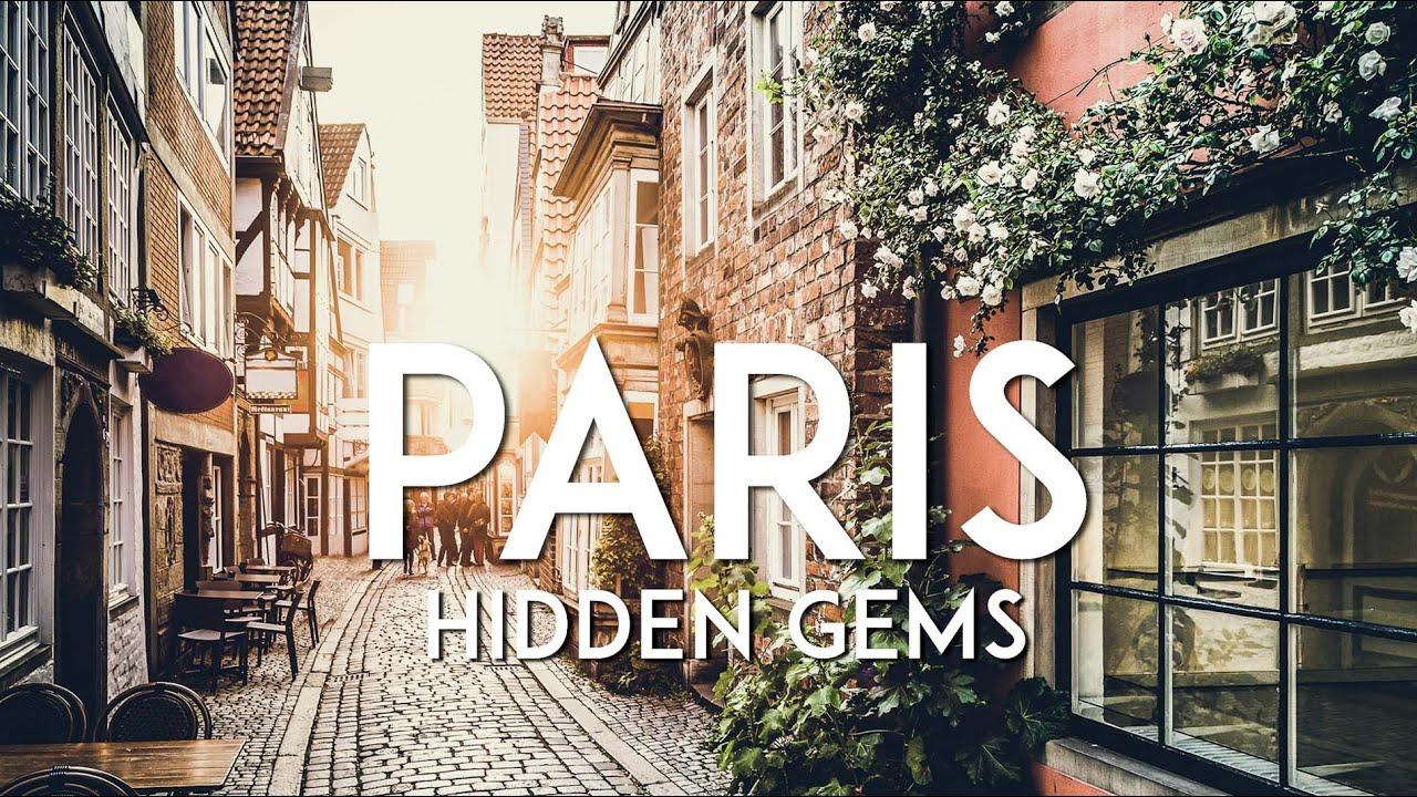 10 HIDDEN GEMS OF PARIS