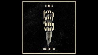 Temnee - Dialectics (2019 Remastered) (Full Album)