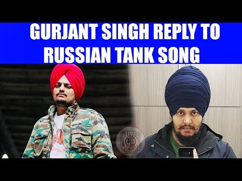 REPLY TO RUSSIAN TANK SONG BY GURJANT SINGH - 2018 LIVE RECORDS