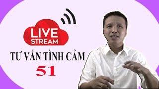 Live stream gỡ rối tơ lòng thòng 51! Hàng tuần