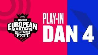 EU Masters Sezona 2 - Play-In Dan 4 + ELIMINACIJE