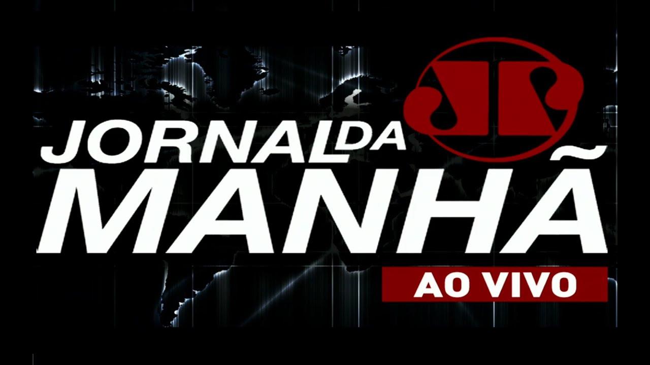 AO VIVO Jornal Da Manh U00e3 YouTube