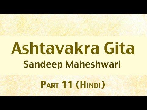 11 of 26 - Ashtavakra Gita by Sandeep Maheshwari I Hindi