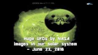 Huge UFOs by NASA images in our solar system - June 23, 2016