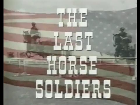 The Last Horse Soldiers