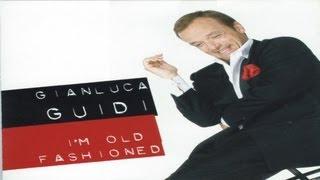 Gianluca Guidi - Dedicated to Dean Martin