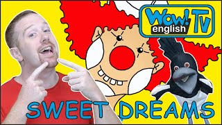 Sweet Dreams and Body Parts Story with Steve and Maggie | Speak with Wow English TV