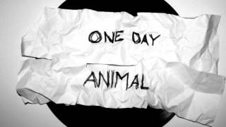 One Day Animal - Let it Go (Audio Only)