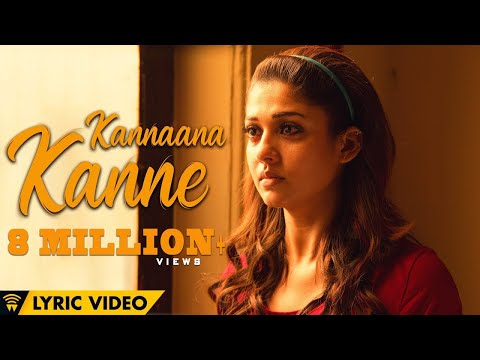 Mix - Naanum Rowdy Dhaan - Kannaana Kanne | Lyric Video | Sean Roldan | Anirudh | Vignesh Shivan