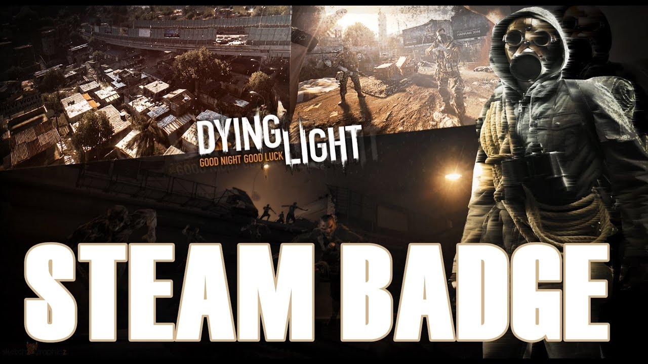 Balkan Otvaramo Steam Badge 48 Dying Light Full Hd
