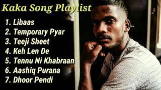 Kaka Top Song | Kaka Best Playlists | New panjabi Playlist | NonStop Panjabi Song |According To Mood