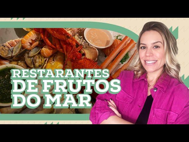 MELHORES RESTAURANTES DE FRUTOS DO MAR | DEB VISITA | Go Deb