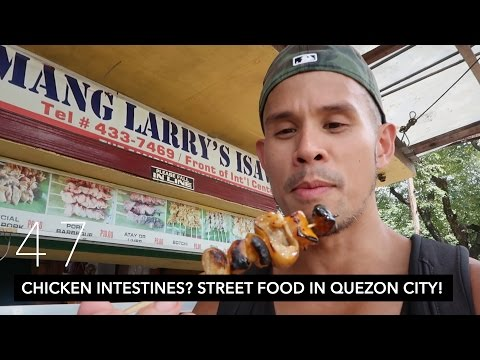 CHICKEN INTESTINES (ISAW)? STREET FOOD TOUR IN QUEZON CITY! // MANILA DAY 1 | VLOG 47