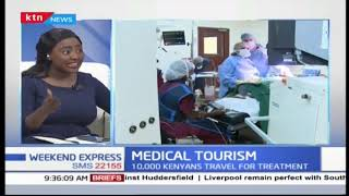 Medical tourism PART THREE | WEEKEND EXPRESS