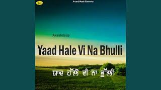Yaad Hale VI Na Bhulli