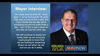 Mayor Interview: Maui Cases Leveling Off, but Weekend Gatherings Concerning