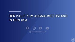 Der Kalif zum Ausnahmezustand in den USA l Stimme des Kalifen - Spezial
