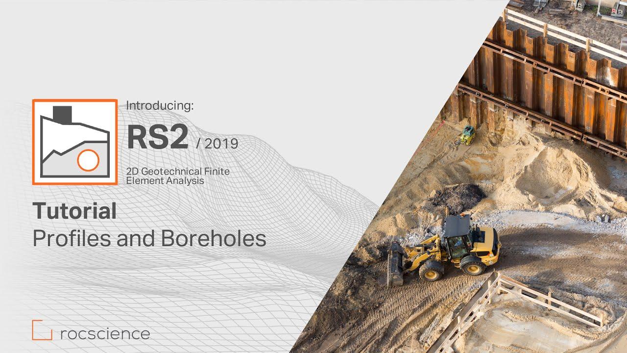 RS2 Tutorial - Profiles & Boreholes
