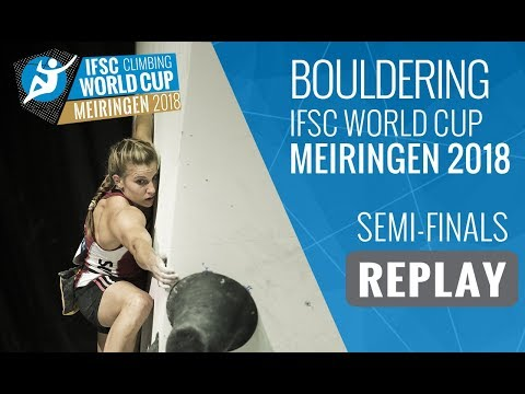 IFSC Climbing World Cup Meiringen 2018 - Bouldering - Semi-Finals - Men/Women