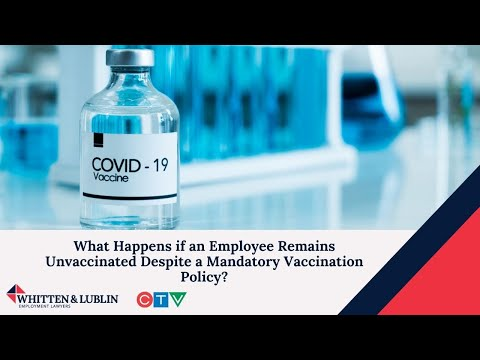 What Happens if an Employee Remains Unvaccinated? - Daniel Lublin with CTV Canada