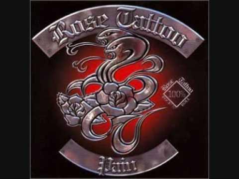 Rose Tattoo - Pain